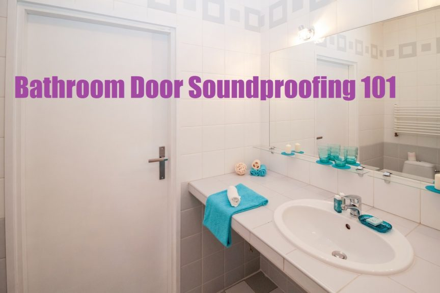 Bon How To Soundproof A Bathroom: 5 Easy Tips