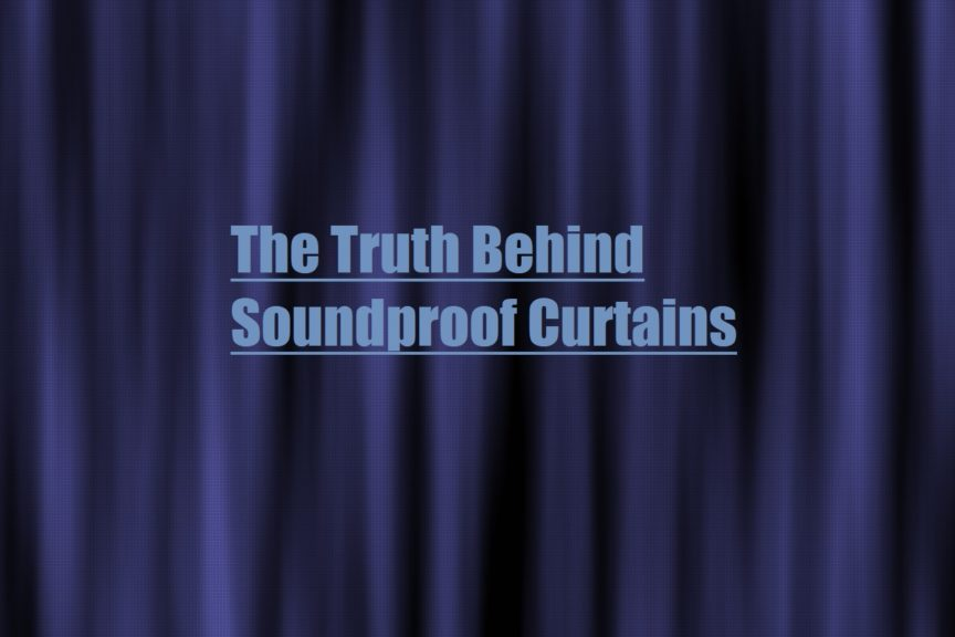 Do Soundproof Curtains Work Lets Find Out
