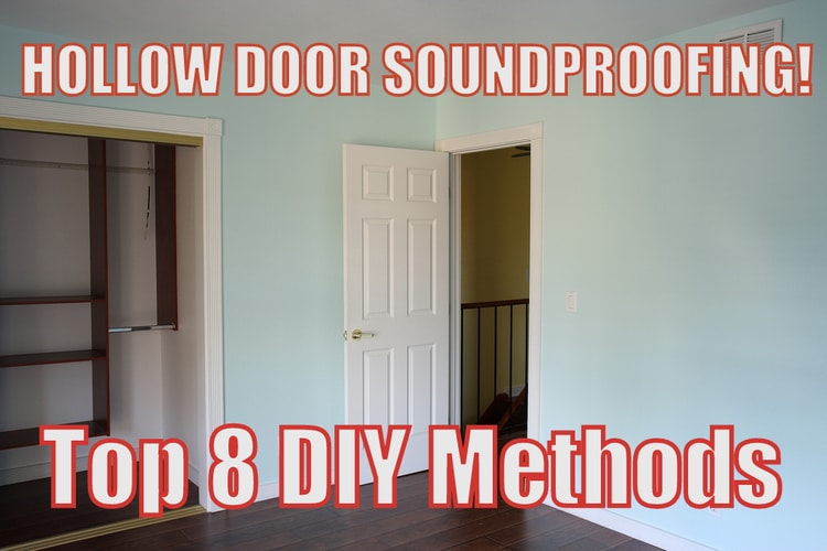 How To Soundproof A Hollow Door Most Effective Way 7 Alternatives